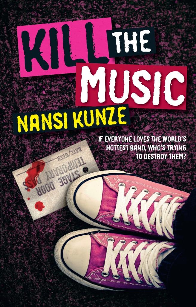 Kill the Music by Nansi Kunze