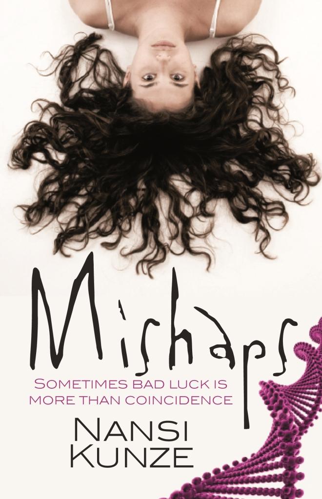 Mishaps by Nansi Kunze