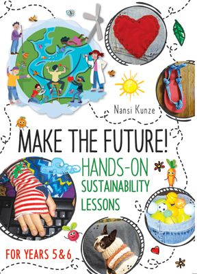 Make the Future! for Years 5 and 6